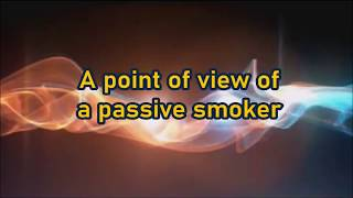 Smoke gets in my eyes 🚭 a point of view of a passive smoker