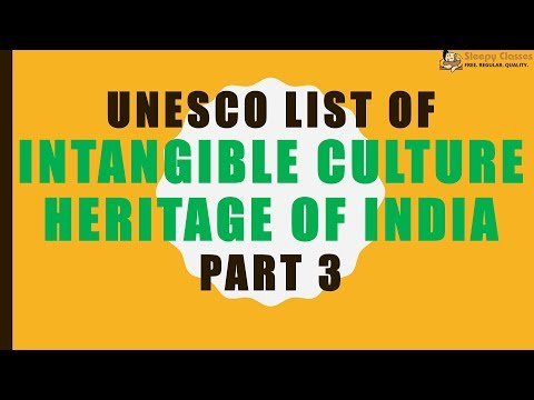 UNESCO List of Intangible Culture Heritage of India - PART 3