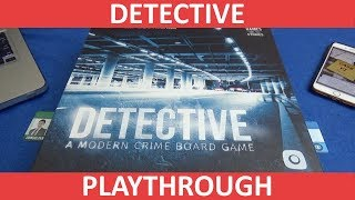 Detective: A Modern Crime Board Game - Playthrough - slickerdrips