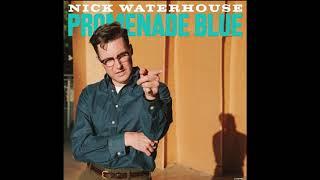 Nick Waterhouse - Promenade Blue (Full Album) 2021