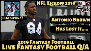 2019 Fantasy Football - LIVE Q&A Answering Your Fantasy Football Questions