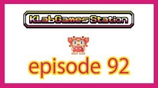 KLab Games Station: Episode 92