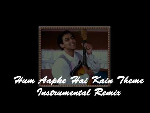 Hum Aapke Hai Kaun Tune remix