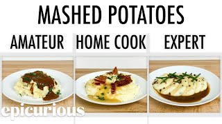 Download 4 Levels of Mashed Potatoes: Amateur to Food Scientist | Epicurious Mp3 and Videos