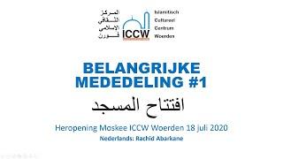 Aankondiging Heropening Moskee (Nederlands)