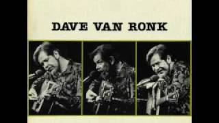 Dave Van Ronk - St.James Infirmary