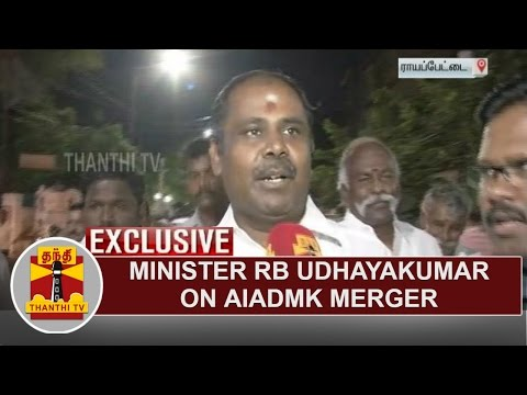 Exclusive Interview with Minister RB Udhayakumar about AIADMK Merger | Thanthi TV