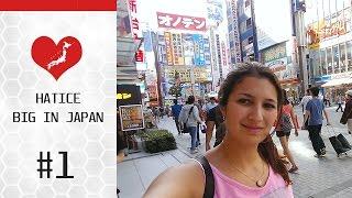 HATICE BIG IN JAPAN Hatice berichtet über ihre Erfahrungen und Erle...