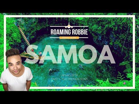 "Samoa - JAN 2018 - Part 1 ""The preparations"""
