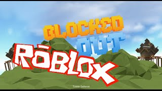 ROBLOX - Blocked Out
