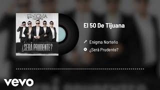 Play El 50 De Tijuana