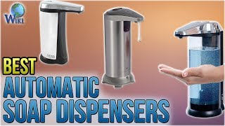 9 Best Automatic Soap Dispensers 2018
