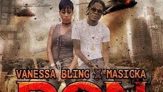 Vanessa Bling & Masicka - Don | Explicit | Official Audio | January 2017