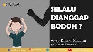 Download Mp3 Mengatasi Diri Yang Selalu Merasa Bodoh - Inspiring Life - Asep Ridrid Karana
