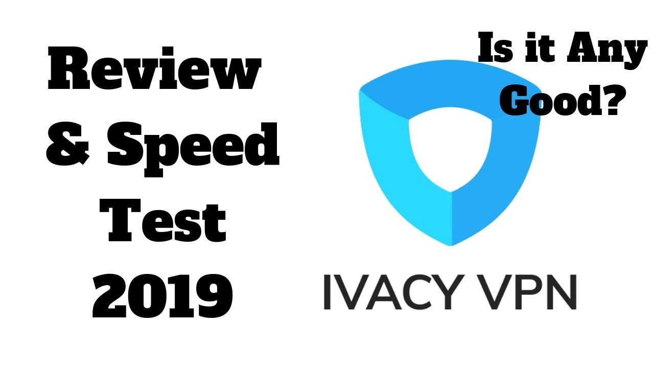 Ivacy VPN review  Should you buy Ivacy VPN? Full review and