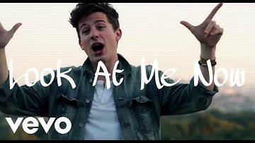Download Charlie Puth Look At Me Now Lyrics What Sapp Status Mp3 Free And Mp4