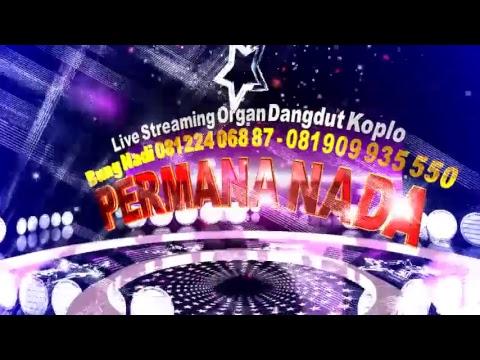 PERMANA NADA LIVE CINAGARA EDISI MALAM 09 FEBRUARI 2018 LIVE STREAMING
