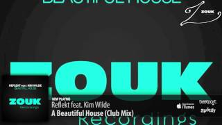 Reflekt feat. Kim Wilde - A Beautiful House (Club Mix)