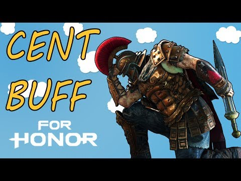[For Honor] Cent Buff - But I get weird teammates