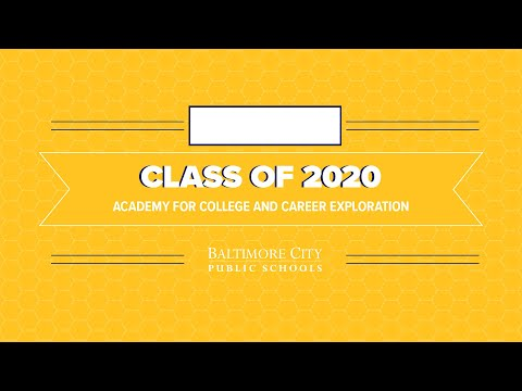 Academy for College and Career Exploration(ACCE)- Class of 2020