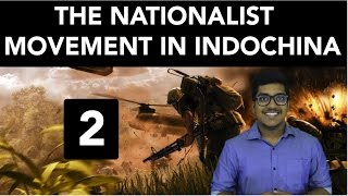 History: The Nationalist Movement In Indo-China (Part 2)