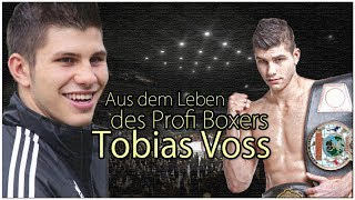 AUS DEM LEBEN EINES PROFI BOXERS - Tobias Voss