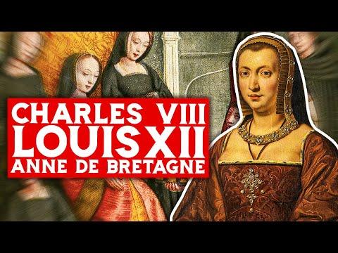 Charles VIII, Louis XII et Anne De Bretagne