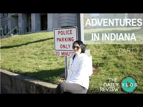 Adventures In Indiana Pt 1 | DAILY REVIEW V L O G #27