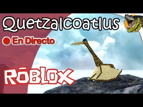 QUETZALCOATLUS | Dinosaur Simulator (Roblox) | DIRECTO | Gameplay Español