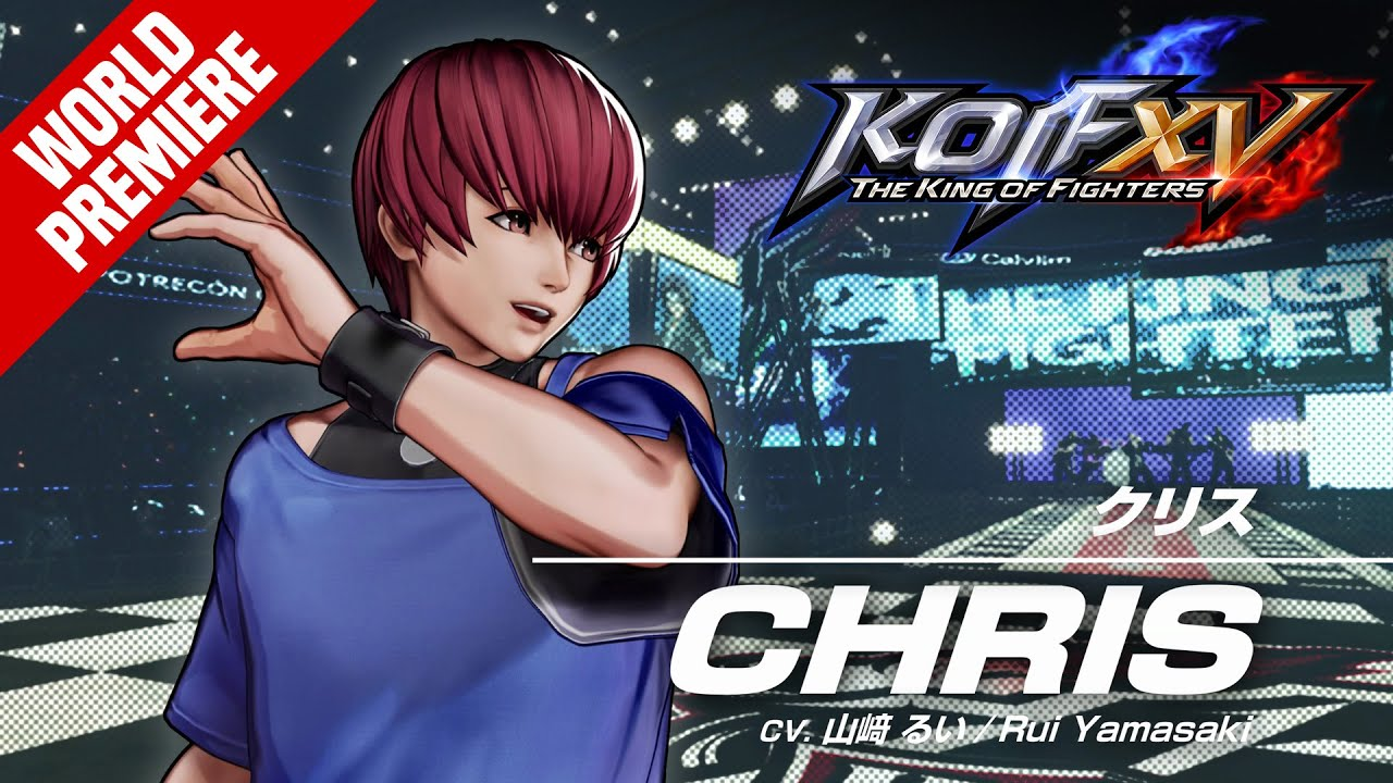 KOF XV|CHRIS|Trailer #15【TEAM OROCHI】