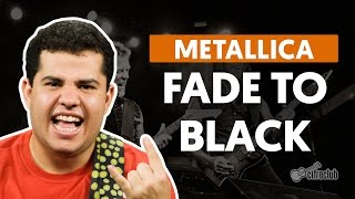 Fade To Black - Metallica (aula de guitarra)