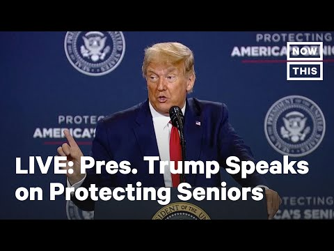 Pres. Trump Delivers Remarks on Protecting America's Seniors | LIVE | NowtThis