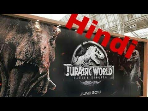 Jurassic World Fallen Kingdom movie update in Hindi