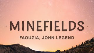 Faouzia - Minefields (Lyrics) ft. John Legend