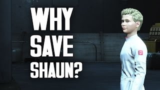 Why Save Shaun A Moral Study in Fallout 4