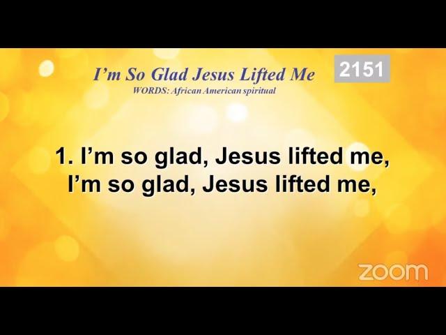 [Hymnal] I'm So Glad Jesus Lifted Me
