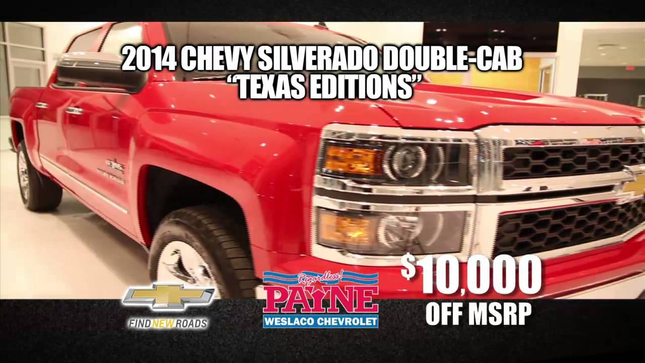 10000 off 2014 silverado texas edition payne weslaco for Payne motors weslaco tx