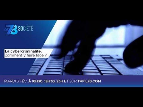 Le 7/8 Société – La cybercriminalité, comment y faire face ?