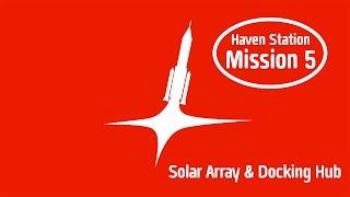Haven Station mission 5 [KSP 1.2.2 + FAR]