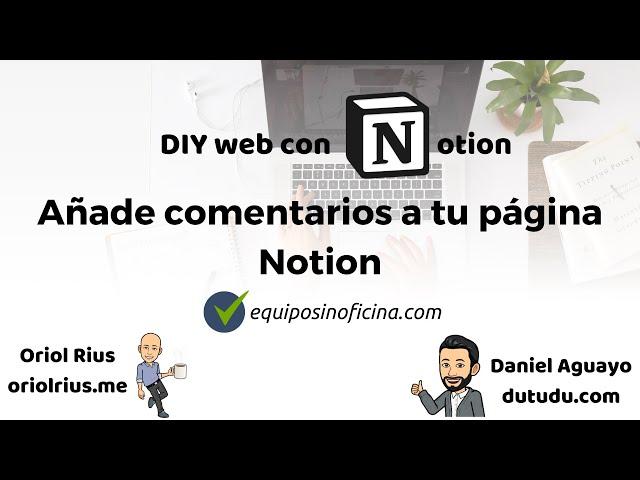 #6 DIY - Añade comentarios a tu página Notion