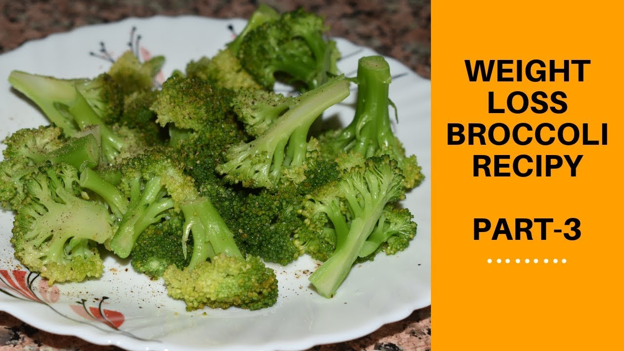 How To Eat Broccoli For Fitness Recipe Broccoli Recipe For Weight Loss Part 3 Hindi Urdu Youtube