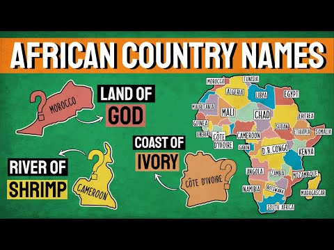 How Did Each African Country Get Its Name