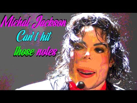 Michael Jackson - Can't Hit Those Notes