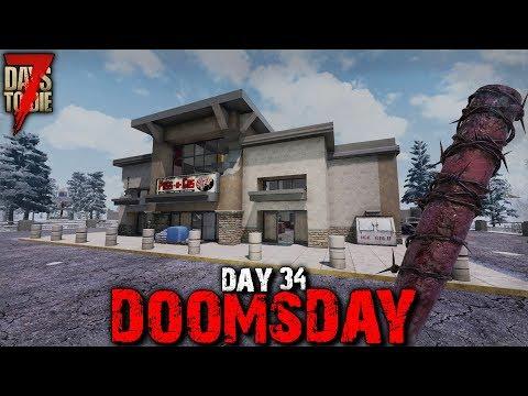 7 Days to Die: Doomsday - Day 34 | 7 Days to Die (Alpha 18 Gameplay)