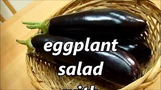 Salad eggplant with garlic Italian recipe Italian Food #eggplant #salad