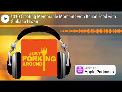 #010 Creating Memorable Moments with Italian Food with Giuliano Hazan