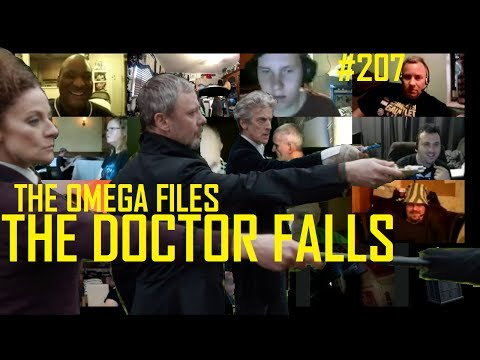 THE OMEGA FILES #207 - THE DOCTOR FALLS