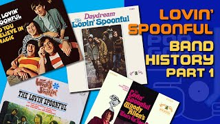 The LOVIN' SPOONFUL Band History part 1 | #043