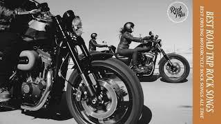 Biker Music, Road     Best Road Trip Rock Songs    Best Driving Motorcycle Rock Songs All Time
