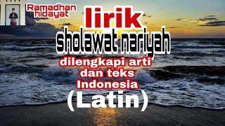 Download mentahan Lirik sholawat nariyah dilengkapi arti dan tulisan Arab, Indonesia tanpa musik